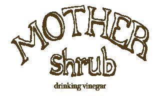 MOTHER shrub